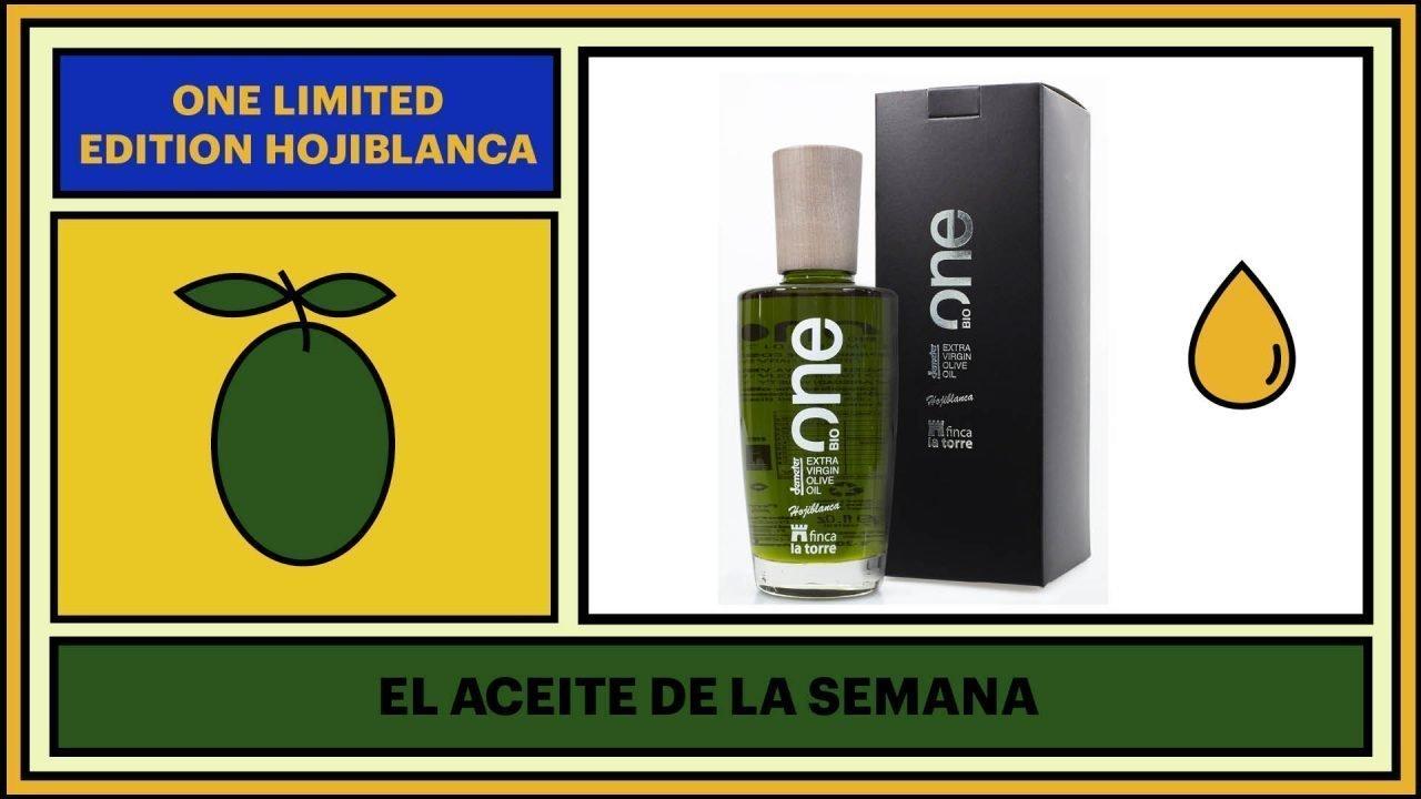 Aceite de la semana - One Limited Edition Hojiblanca - Finca La Torre