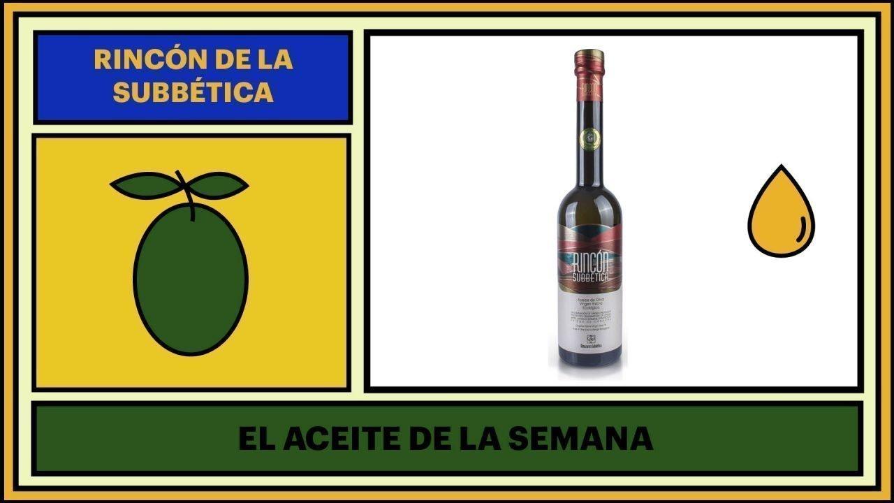 Aceite de la semana - Rincón de la Subbética