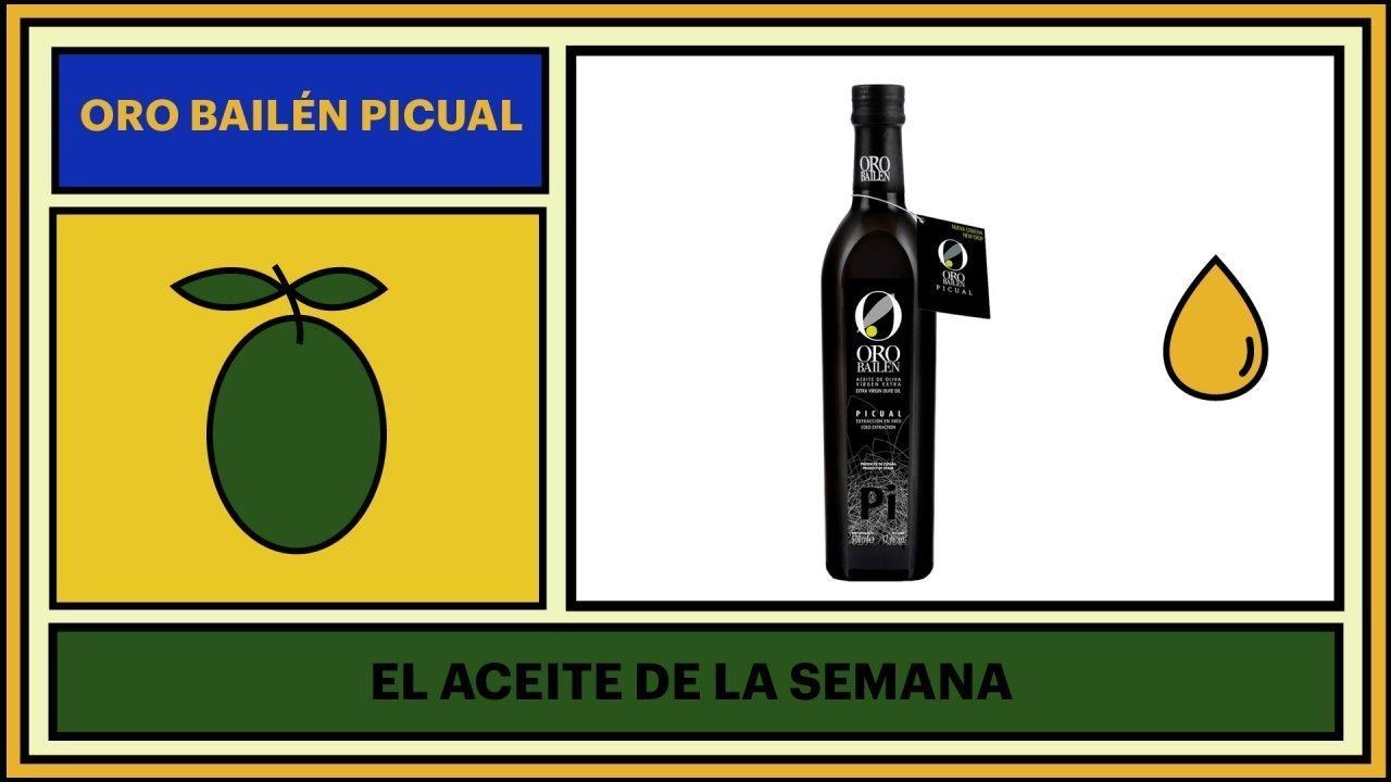 Aceite de la semana: Oro Bailén Picual